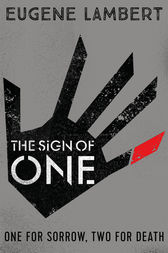 The Sign of One by Eugene Lambert