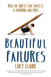 Beautiful Failures by Lucy Clark