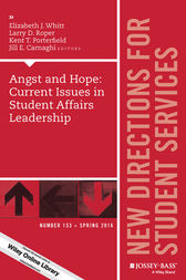 Angst and Hope: Current Issues in Student Affairs Leadership by Elizabeth J. Whitt
