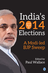 India's 2014 Elections by Paul Wallace