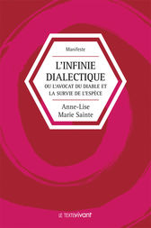 L'infinie dialectique by Anne-Lise Marie Sainte