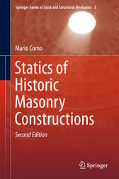 Statics of Historic Masonry Constructions by Mario Como