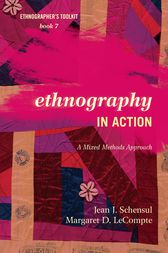 Ethnography in Action by Jean J. Schensul