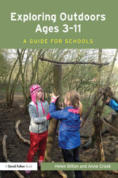 Exploring Outdoors Ages 3–11 by Helen Bilton