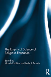 The Empirical Science of Religious Education by Mandy Robbins
