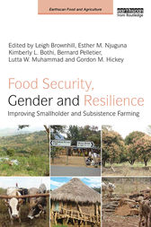 Food Security, Gender and Resilience by Leigh Brownhill