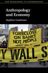 Anthropology and Economy by Stephen Gudeman