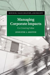 Managing Corporate Impacts by Jennifer J. Griffin