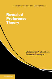 Revealed Preference Theory by Christopher P. Chambers