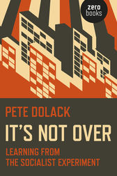 It's Not Over by Pete Dolack