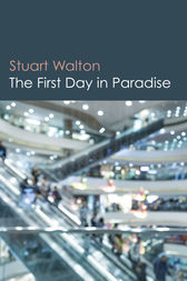 The First Day in Paradise by Stuart Walton