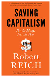 Saving Capitalism by Robert Reich