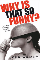 Why Is That So Funny? by John Wright