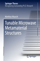 Tunable Microwave Metamaterial Structures by Matthias Maasch