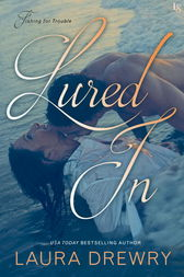 Lured In by Laura Drewry