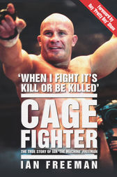 Cage Fighter by Ian Freeman