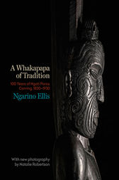 A Whakapapa of Tradition by Ngarino Ellis