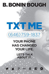 Txt Me by B. Bonin Bough