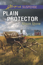 Plain Protector (Mills & Boon Love Inspired Suspense) by Alison Stone