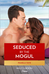 Seduced By The Mogul (Mills & Boon Kimani) (The Morretti Millionaires, Book 6) by Pamela Yaye