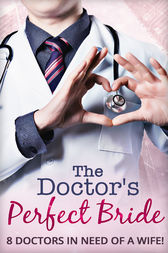 The Doctor's Perfect Bride (Mills & Boon e-Book Collections) by Alison Roberts