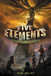 Five Elements #1: The Emerald Tablet by Dan Jolley