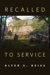 Recalled to Service by Alter S. Reiss
