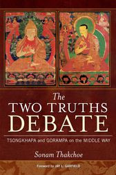 The Two Truths Debate by Sonam Thakchoe