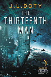 The Thirteenth Man by J.L. Doty