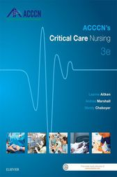 ACCCN's Critical Care Nursing - E-Book by Leanne Aitken