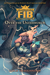 The Unbelievable FIB 2 by Adam Shaughnessy