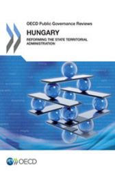 OECD Public Governance Reviews: Hungary by OECD Publishing