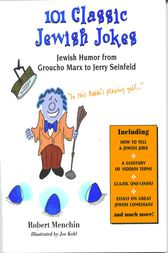101 Classic Jewish Jokes by Robert Menchin