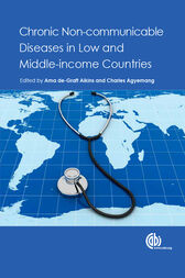 Chronic Non-communicable Diseases in Low and Middle-income Countries by A.de-C. Aikins