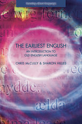 The Earliest English by Chris Mccully