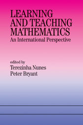 Learning and Teaching Mathematics by Peter Bryant