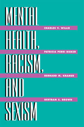 Mental Health, Racism And Sexism by Charles V Willie