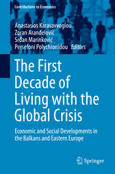 The First Decade of Living with the Global Crisis by Anastasios Karasavvoglou
