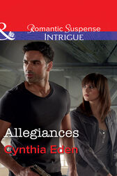 Allegiances (Mills & Boon Intrigue) (The Battling McGuire Boys, Book 6) by Cynthia Eden