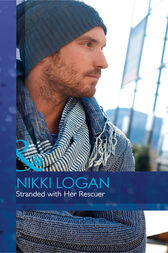 Stranded With Her Rescuer (Mills & Boon Cherish) by Nikki Logan