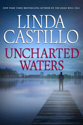 Uncharted Waters (Mills & Boon M&B) by Linda Castillo