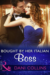 Bought By Her Italian Boss (Mills & Boon Modern) by Dani Collins