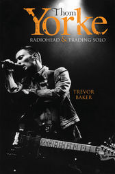 Thom Yorke - Radiohead & Trading Solo by Trevor Baker
