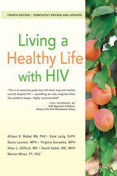 Living a Healthy Life with HIV by Allison Webel