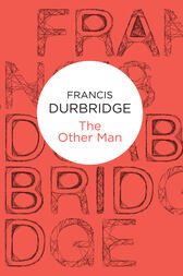 The Other Man by Francis Durbridge