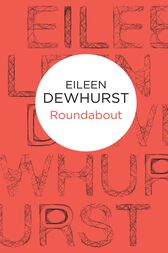 Roundabout: A Phyllida Moon Novel 4 by Eileen Dewhurst