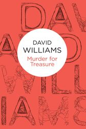 Murder for Treasure by David Williams