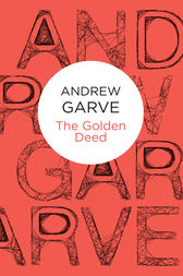 The Golden Deed by Andrew Garve