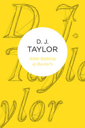 After Bathing at Baxter's by D. J. Taylor