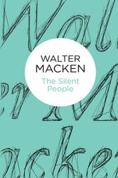 The Silent People: The Irish Trilogy 2 by Walter Macken